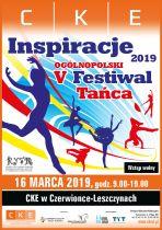 """V Ogólnopolski Festiwal Tańca """"INSPIRACJE"""""""